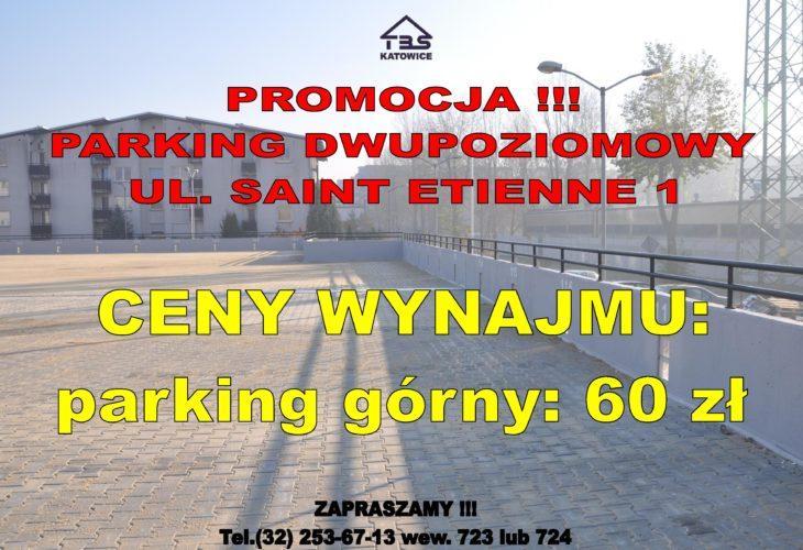 Baner z napisem promocja parking dwupoziomowy ulica Saint Etienne 1