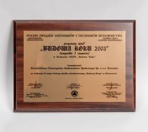 """""""Budowa Roku 2003"""" Nagroda I stopnia w kategorii Budynki Mieszkalne za Osiedle Bulwary Rawy  – etap II"""